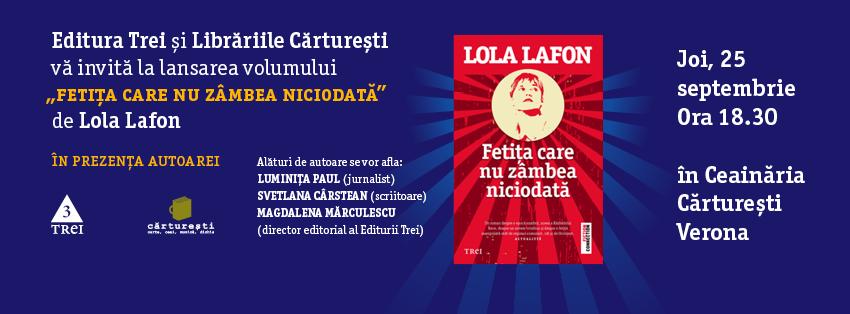 """Lansare """"Fetiţa care nu zâmbea niciodată"""", de Lola Lafon"""