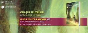 """Clubul de lectură Nemira #33: """"Oraşul iluziilor"""", de Ursula K. Le Guin"""