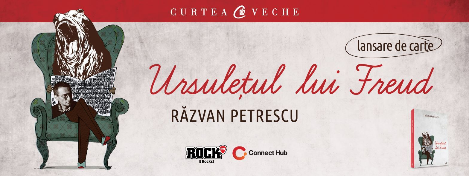 """Răzvan Petrescu: """"Ursulețul lui Freud"""", lansare de carte și sesiune de autografe"""