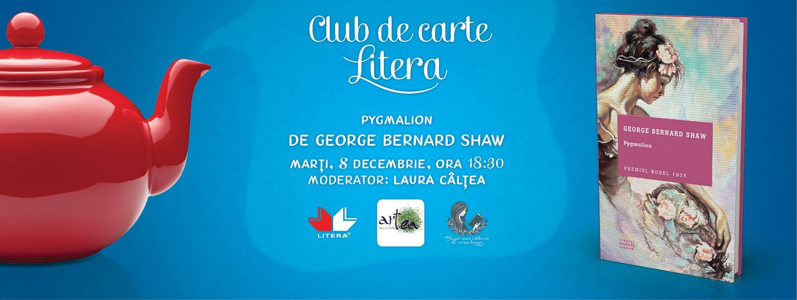 "Club de carte Litera, ediția nr. 14, ""Pygmalion"", de George Bernard Shaw"