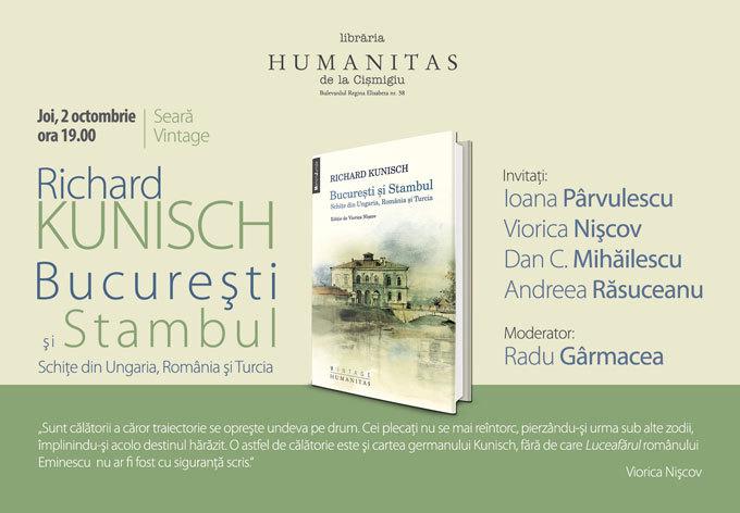 """Lansare – Richard Kunisch, """"Bucureşti şi Stambul"""""""