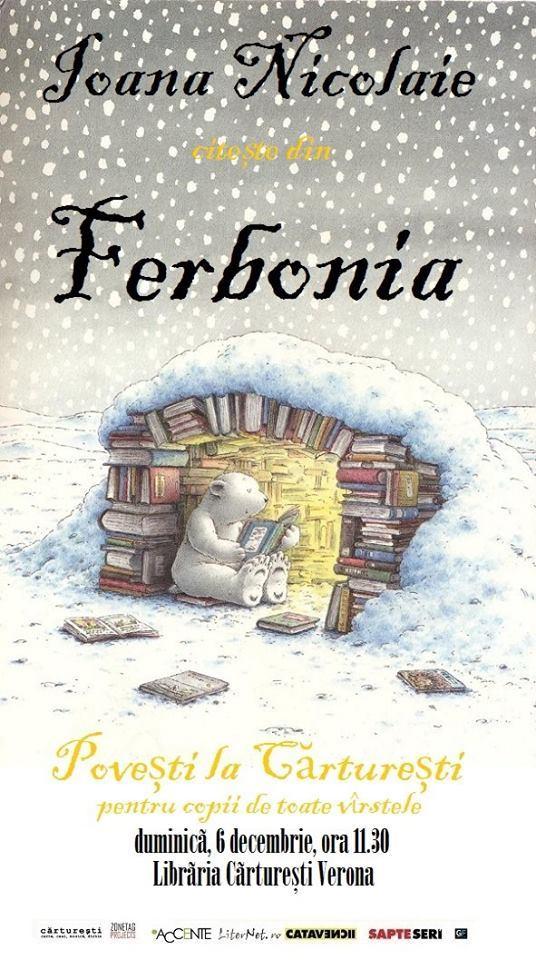 """Povești la Cărturești: """"Ferbonia"""", de Ioana Nicolaie"""