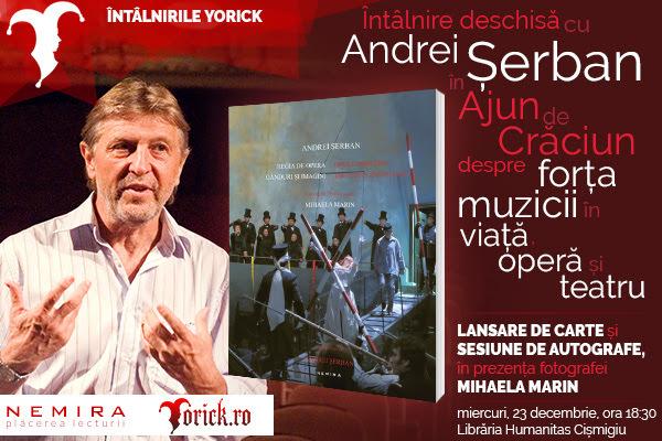 Întâlnire cu regizorul Andrei Șerban în Ajunul Crăciunului