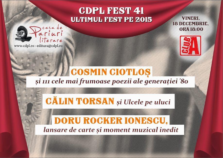 CDPL FEST 41: Cosmin Ciotloș, Călin Torsan și Doru Rocker Ionescu