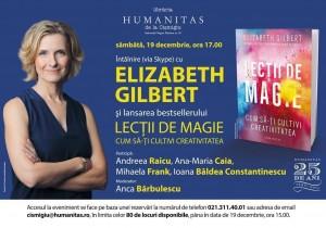 """Lansare """"Lecţii de magie, de Elizabeth Gilbert și întâlnire (via Skype) cu autoarea"""
