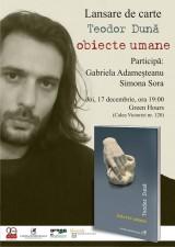 """Lansare la Green Hours: """"obiecte umane"""" de Teodor Dună"""