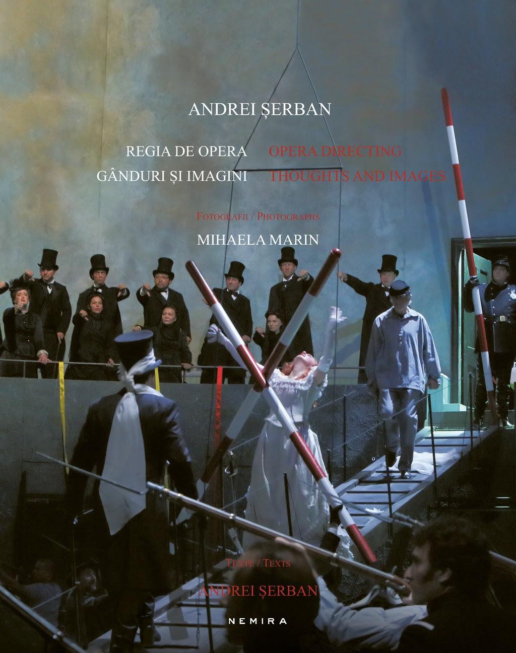 """Lansarea albumului """"Regia de operă. Gânduri și imagini"""", de Andrei Serban, la Opera Națională Română din Iași"""