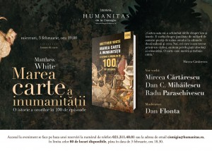 """Lansare """"Marea carte a inumanităţii"""""""