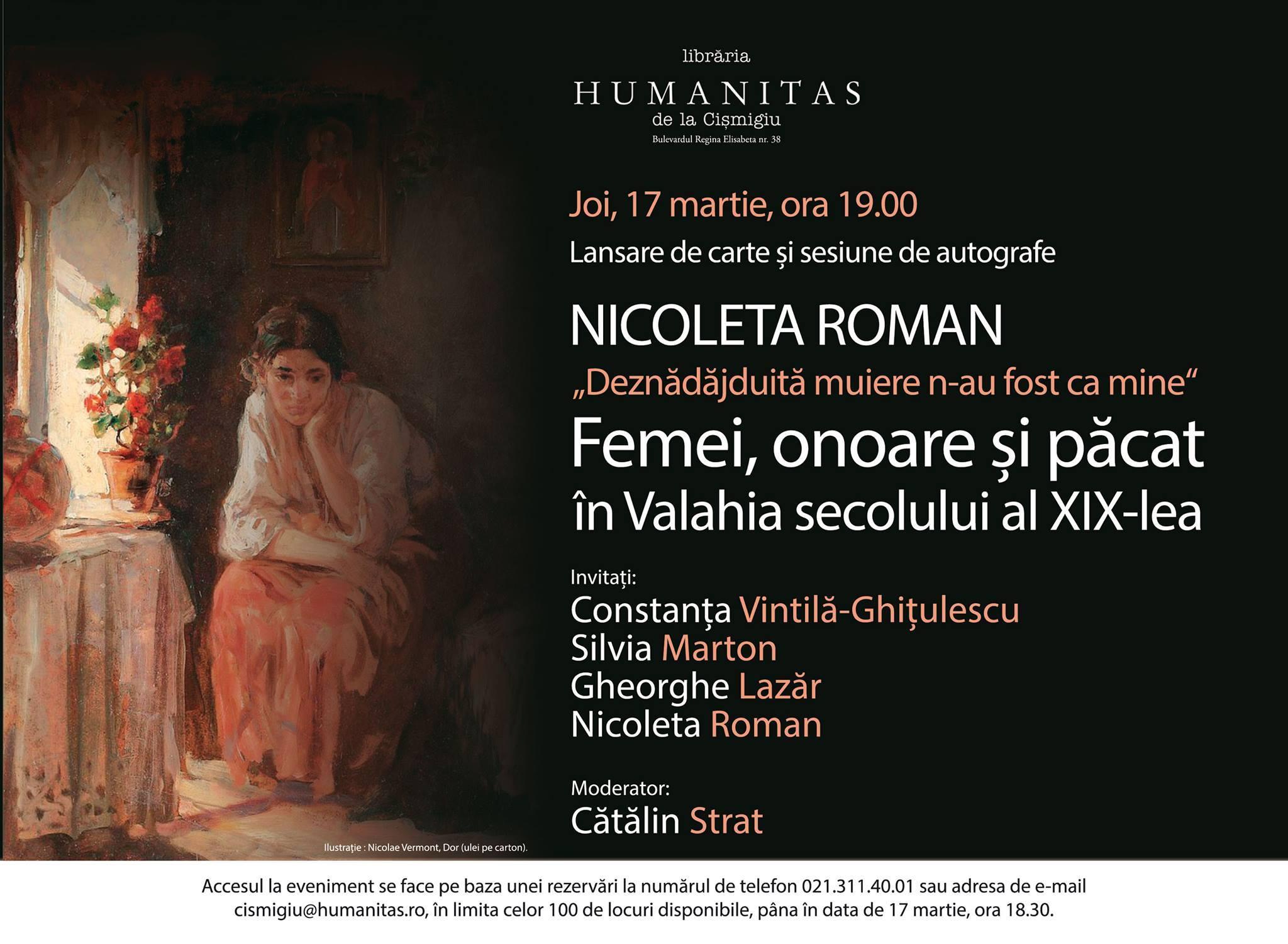 """""""Femei, onoare şi păcat în Valahia secolului al XIX-lea"""" de Nicoleta Roman, în dezbatere la Humanitas Cişmigiu"""