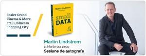 """""""Small Data"""", lansare cu autorul la Băneasa Shopping City"""