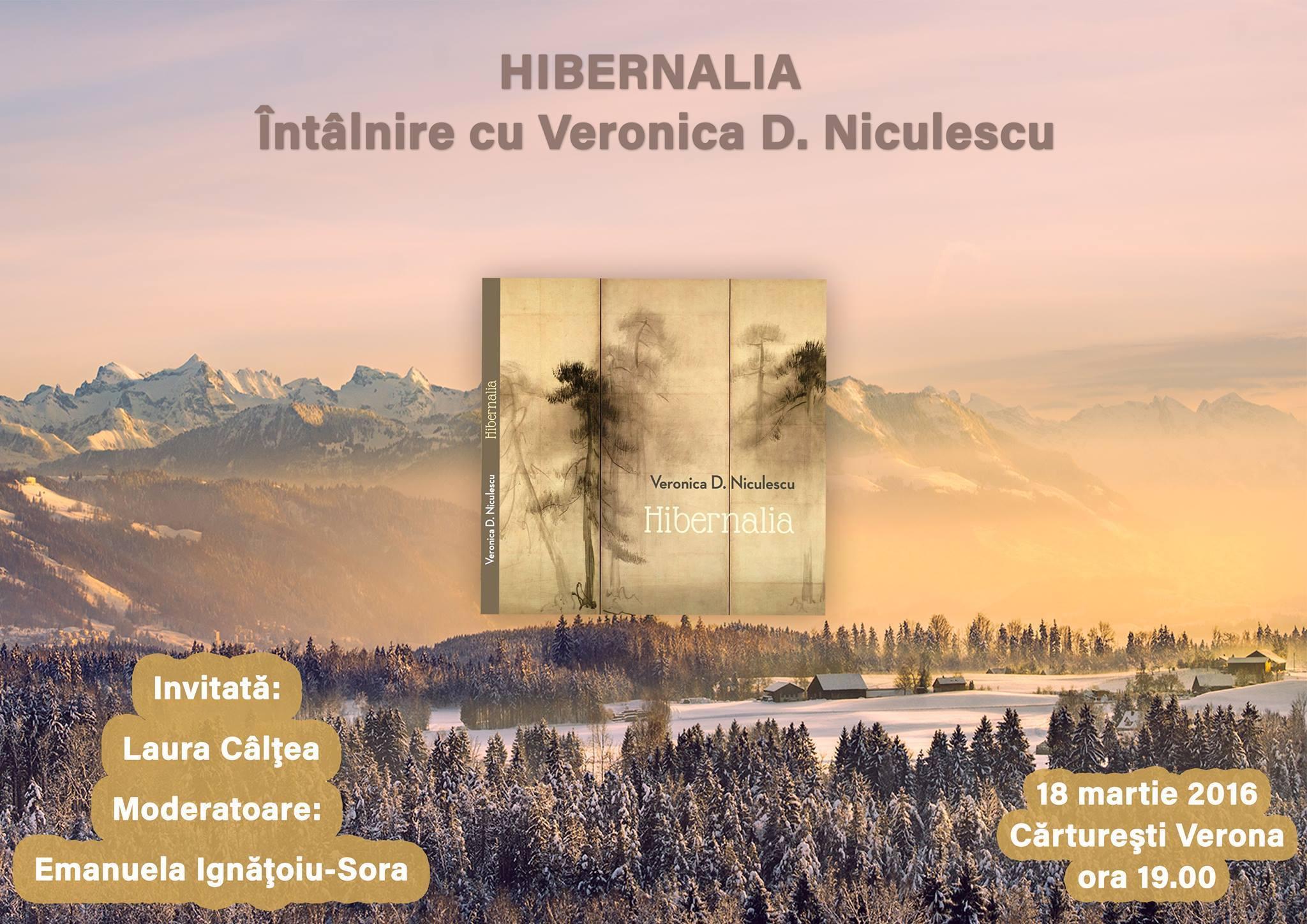 """""""Hibernalia"""", întâlnire cu Veronica D. Niculescu"""