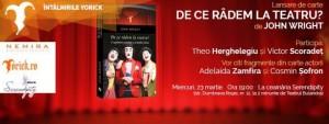 """""""De ce râdem la teatru?"""" Răspund Theo Herghelegiu și Victor Scoradeț la lansarea volumului omonim de John Wright"""