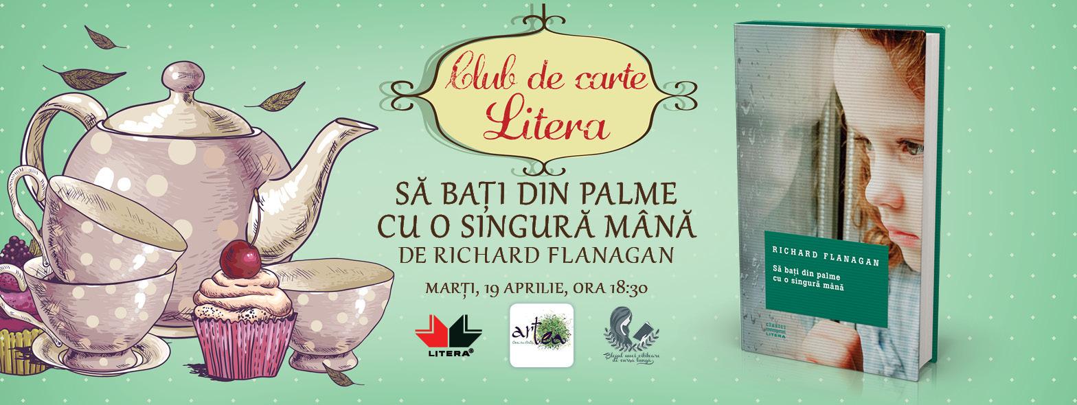 """Club de carte Litera #18: Richard Flanagan """"Să bați din palme cu o singură mână"""""""