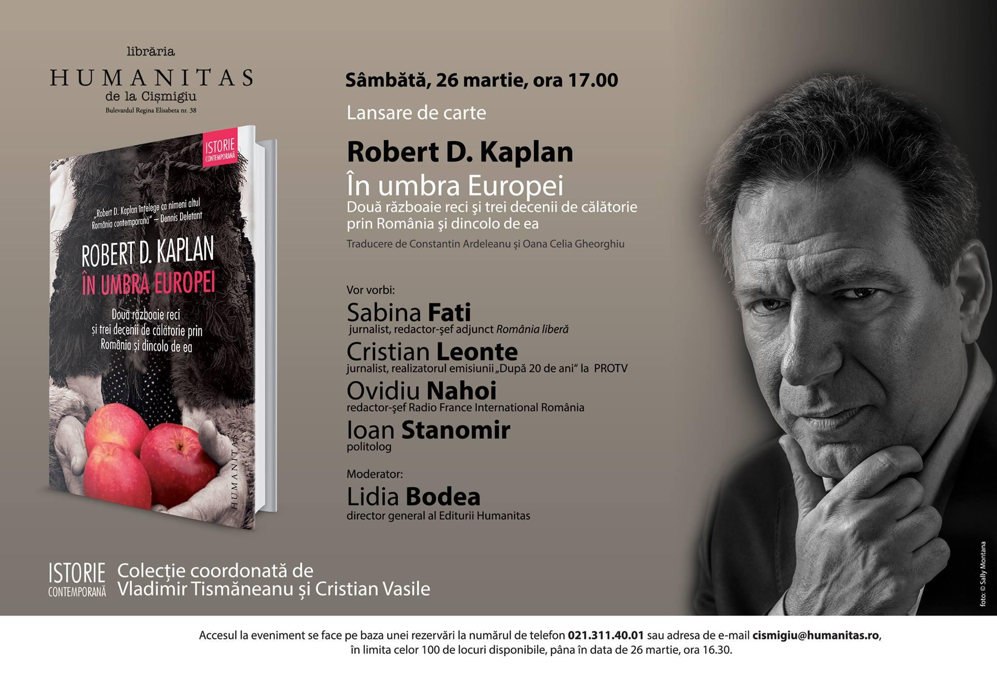 """""""În umbra Europei"""" de Robert D. Kaplan în dezbatere la Librăria Humanitas de la Cişmigiu"""