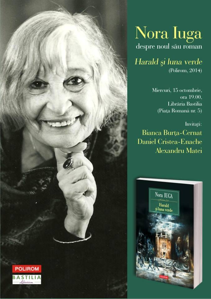"""Nora Iuga vorbește despre noul său roman, """"Harald și luna verde"""", la Bastilia"""