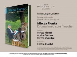 """Lansare """"Drumul meu spre filozofie"""" de Mircea Flonta"""