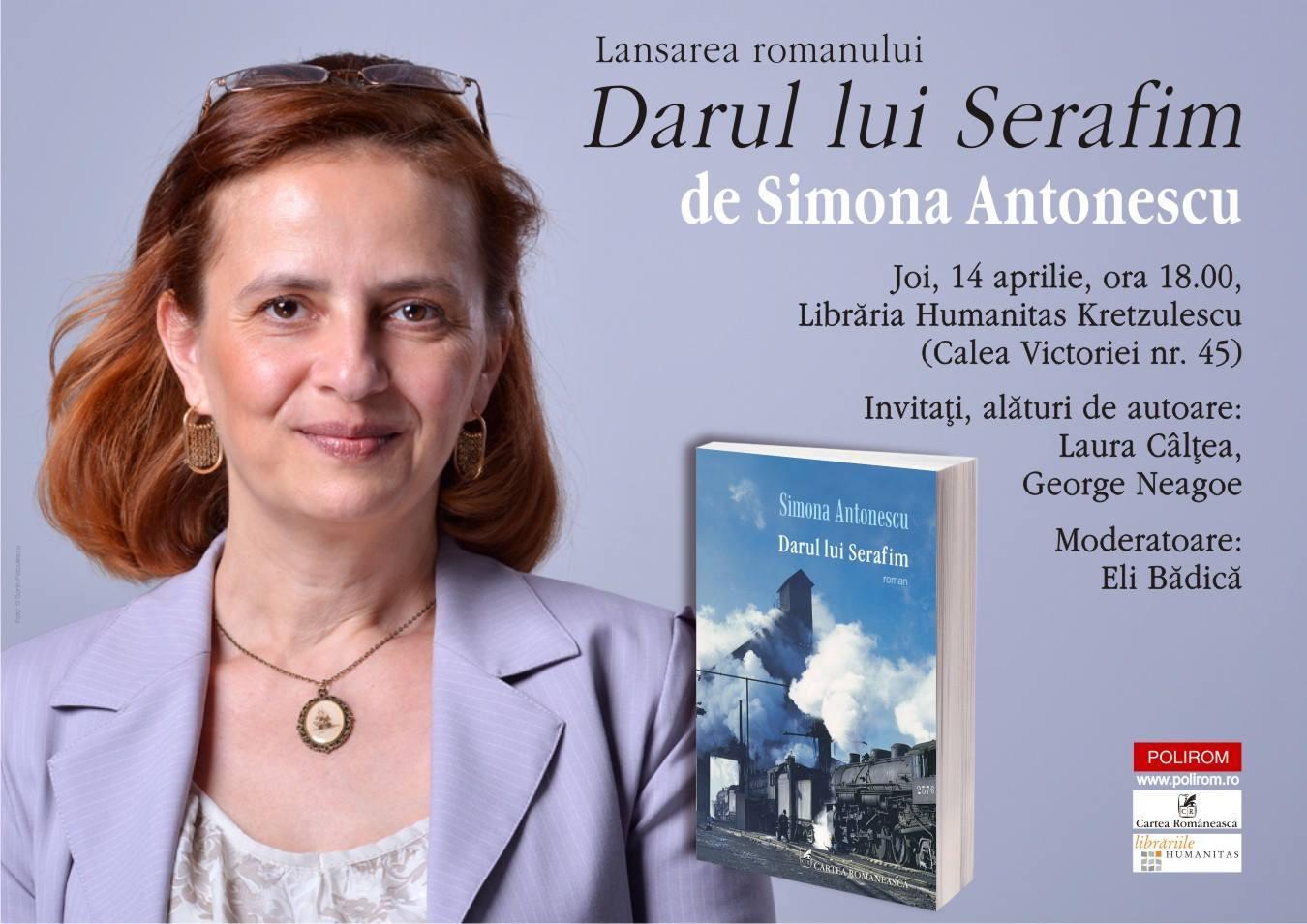 """Lansare """"Darul lui Serafim"""", de Simona Antonescu"""