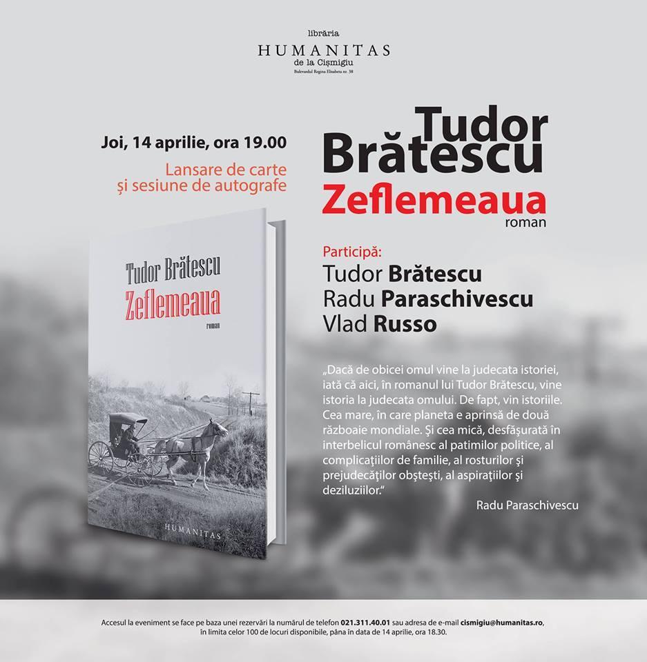 """Lansare de carte """"Zeflemeaua"""", de Tudor Brătescu"""