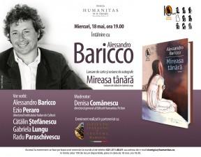 """Alessandro Baricco la Bucureşti. Lansarea romanului """"Mireasa tânără"""""""