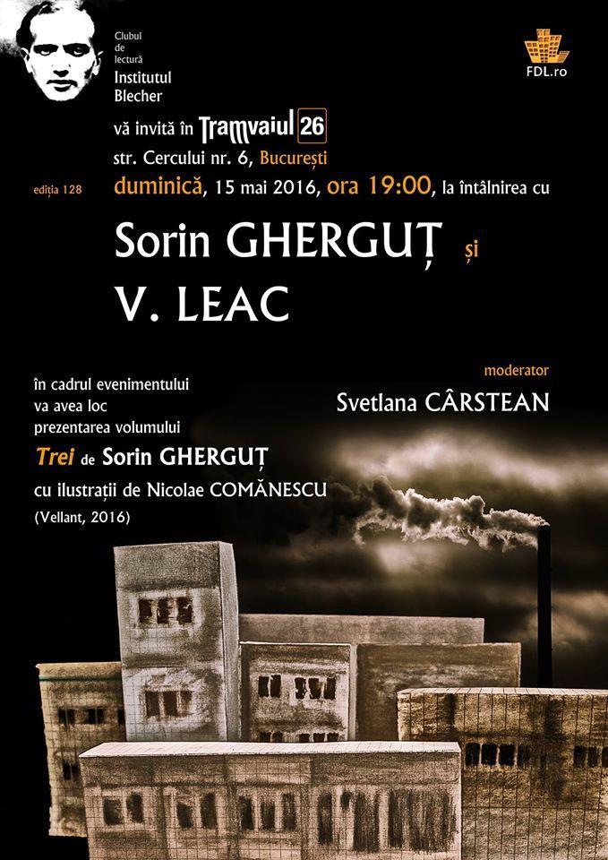 Institutul Blecher, ediția 128 | Întâlnirea cu Sorin Gherguț și V. Leac