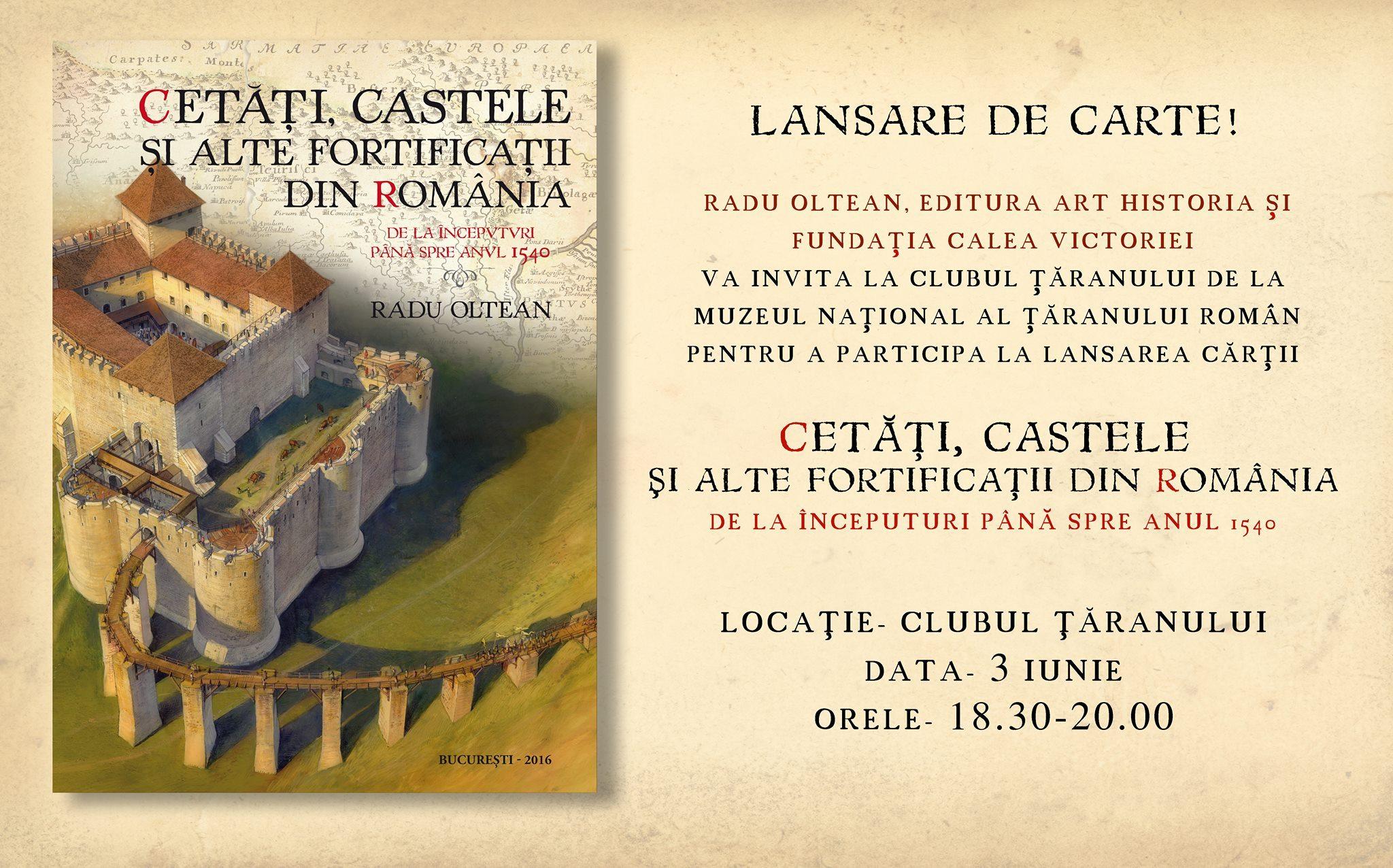 """Lansare """"Cetăți, castele și alte fortificații din România"""", de Radu Oltean"""
