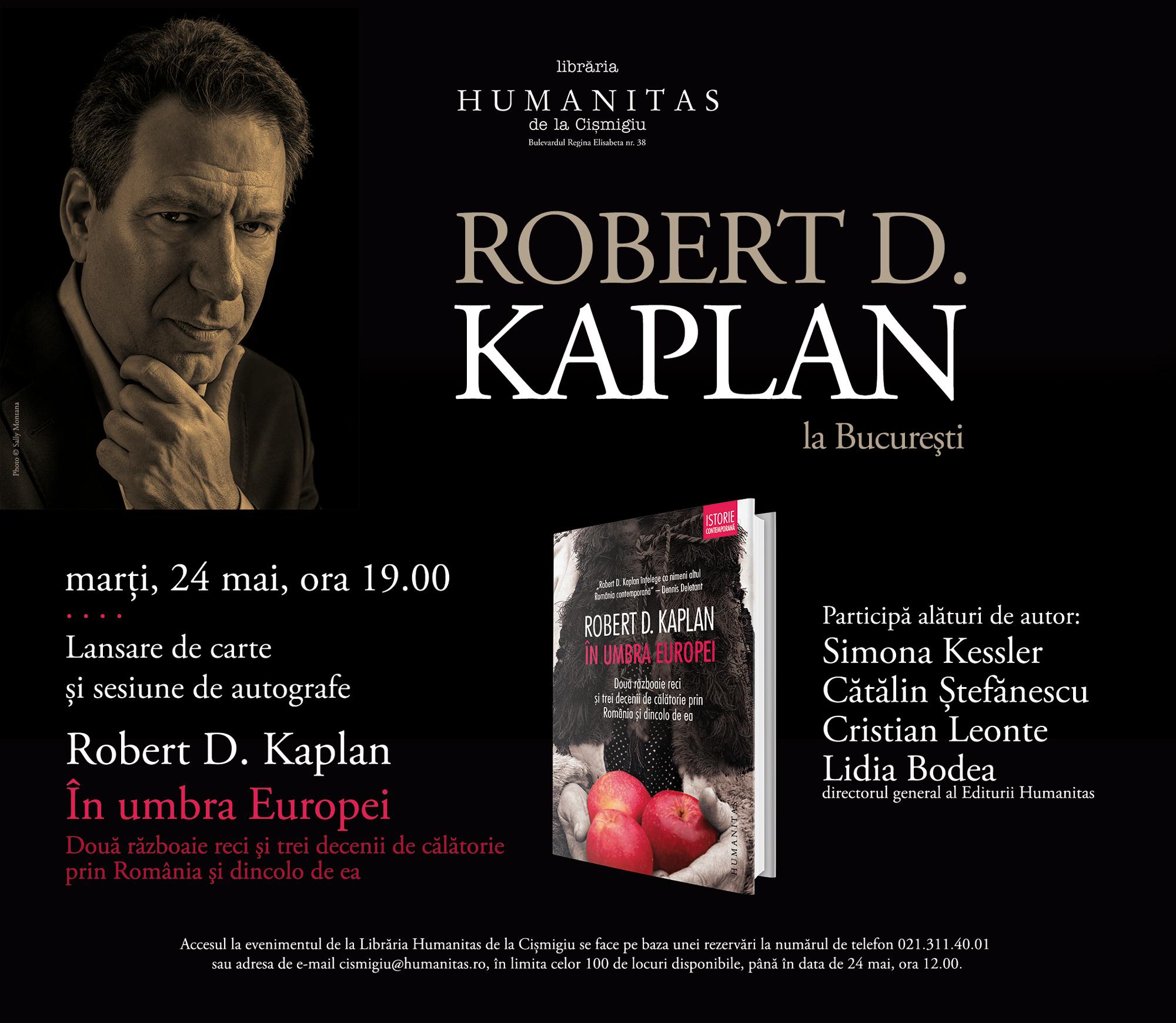 Întâlnire cu Robert D. Kaplan la Librăria Humanitas de la Cişmigiu
