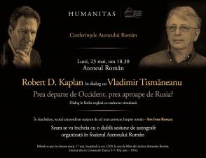 Robert D. Kaplan în dialog cu Vladimir Tismăneanu, conferinţă la Ateneul Român