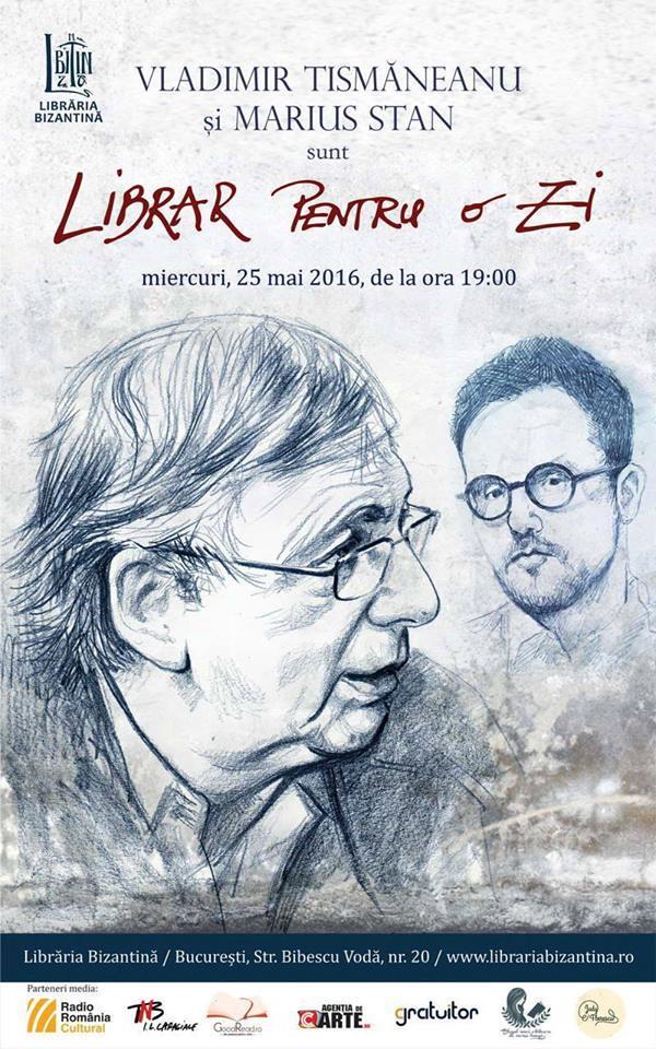 Librar pentru o zi - Vladimir Tismaneanu si Marius Stan
