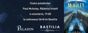 """Clubul paladinilor: """"Războiul liniștit"""" de Paul McAuley"""