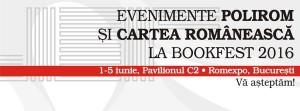 Evenimente Polirom şi Cartea Românească la Bookfest 2016