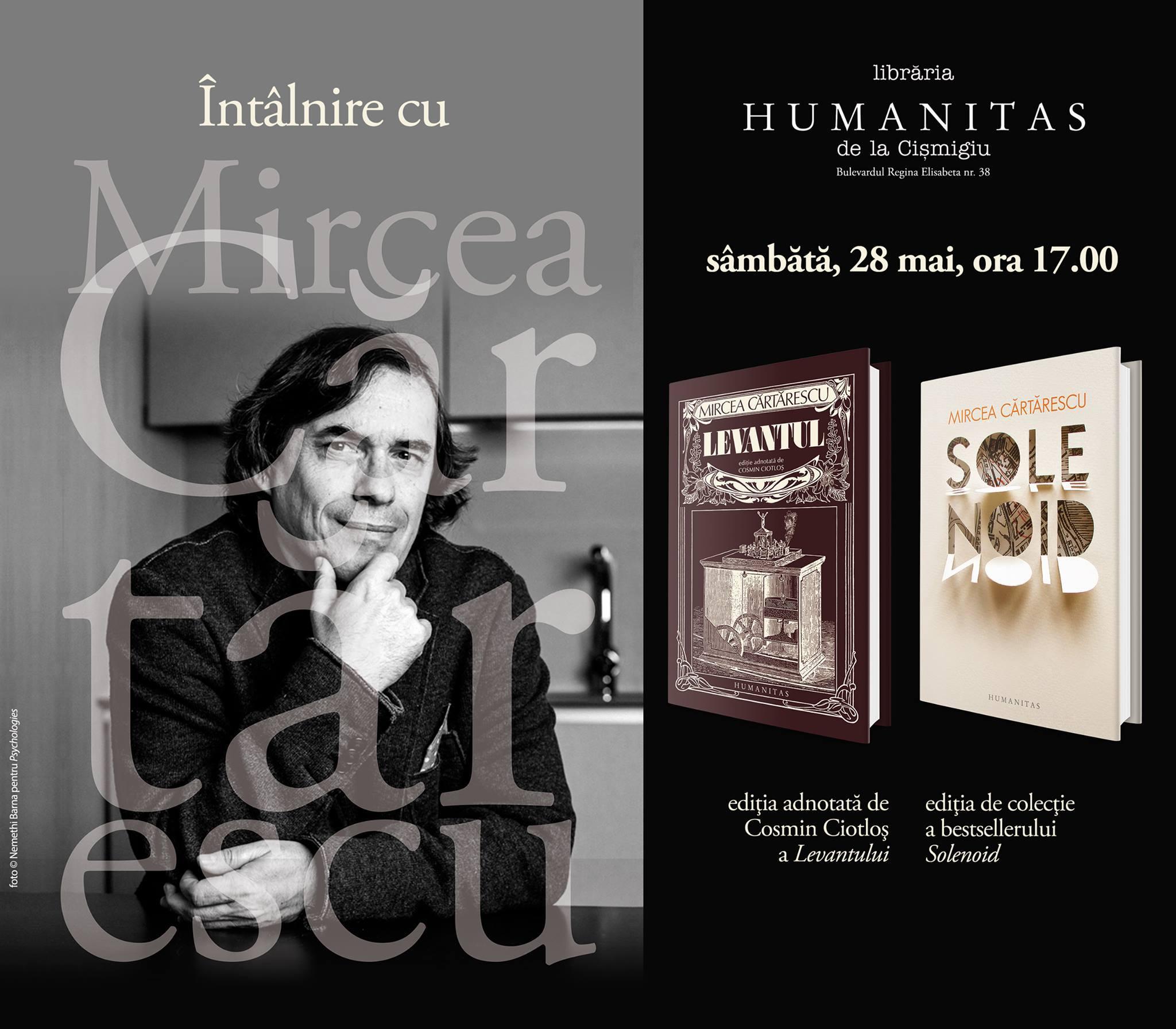Întâlnire cu Mircea Cărtărescu şi invitaţii săi
