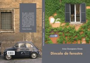 """Lansare  """"Dincolo de ferestre"""", de Irina Georgescu Groza"""