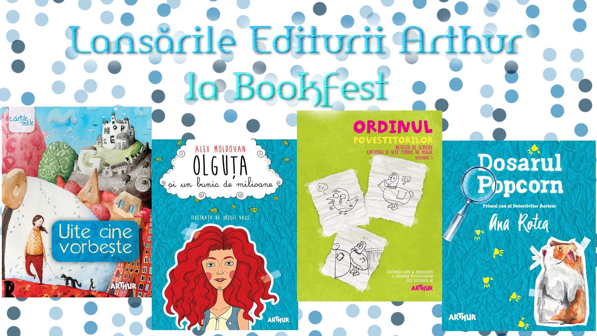 Lansările editurii Arthur la Bookfest 2016
