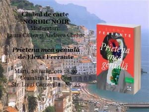 """Clubul de carte Nordic Noir: """"Prietena mea genială"""", de Elena Ferrante"""