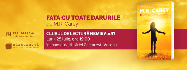 """Clubul de lectură Nemira #41, """"Fata cu toate darurile"""", de M.R. Carey"""