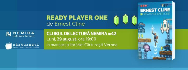 "Clubul de lectură Nemira #42 - ""Ready Player One"", de Ernest Cline"
