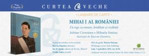 """Lansarea volumului """"Mihai I al României"""", de Adrian Cioroianu și Mihaela Simina"""