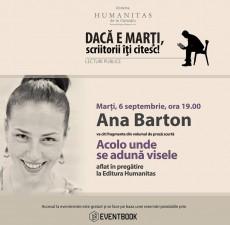 """Lectură publică """"""""Acolo unde se adună visele"""", de Ana Barton"""