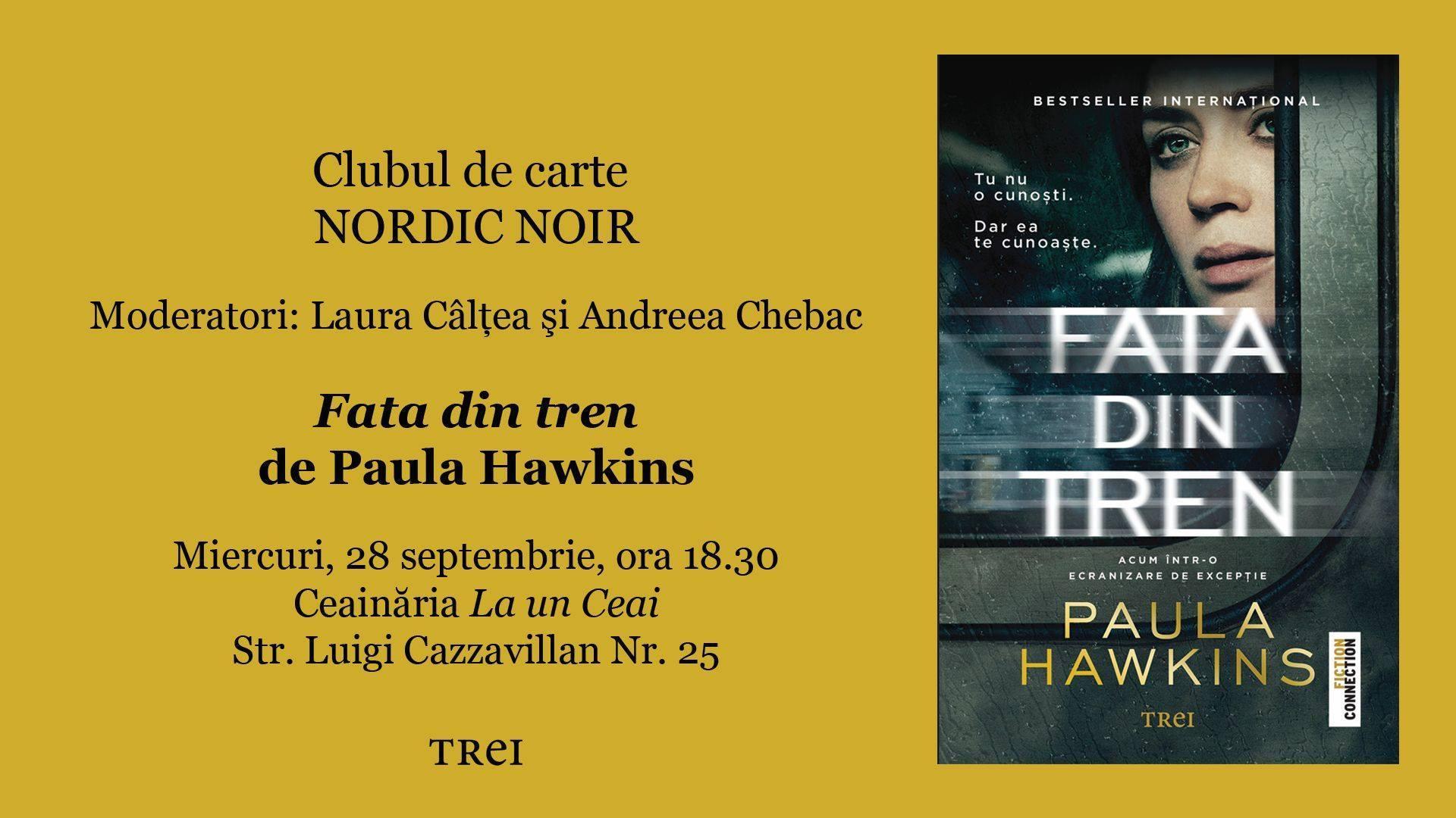 "Clubul de carte Nordic Noir: ""Fata din tren"", de Paula Hawkins"