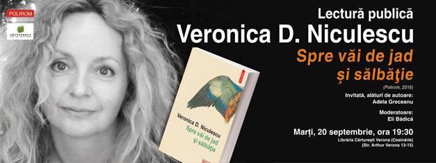 """Veronica D. Niculescu citește din """"Spre văi de jad și sălbăție"""""""