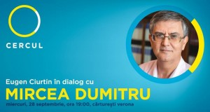 Cercul | Mircea Dumitru