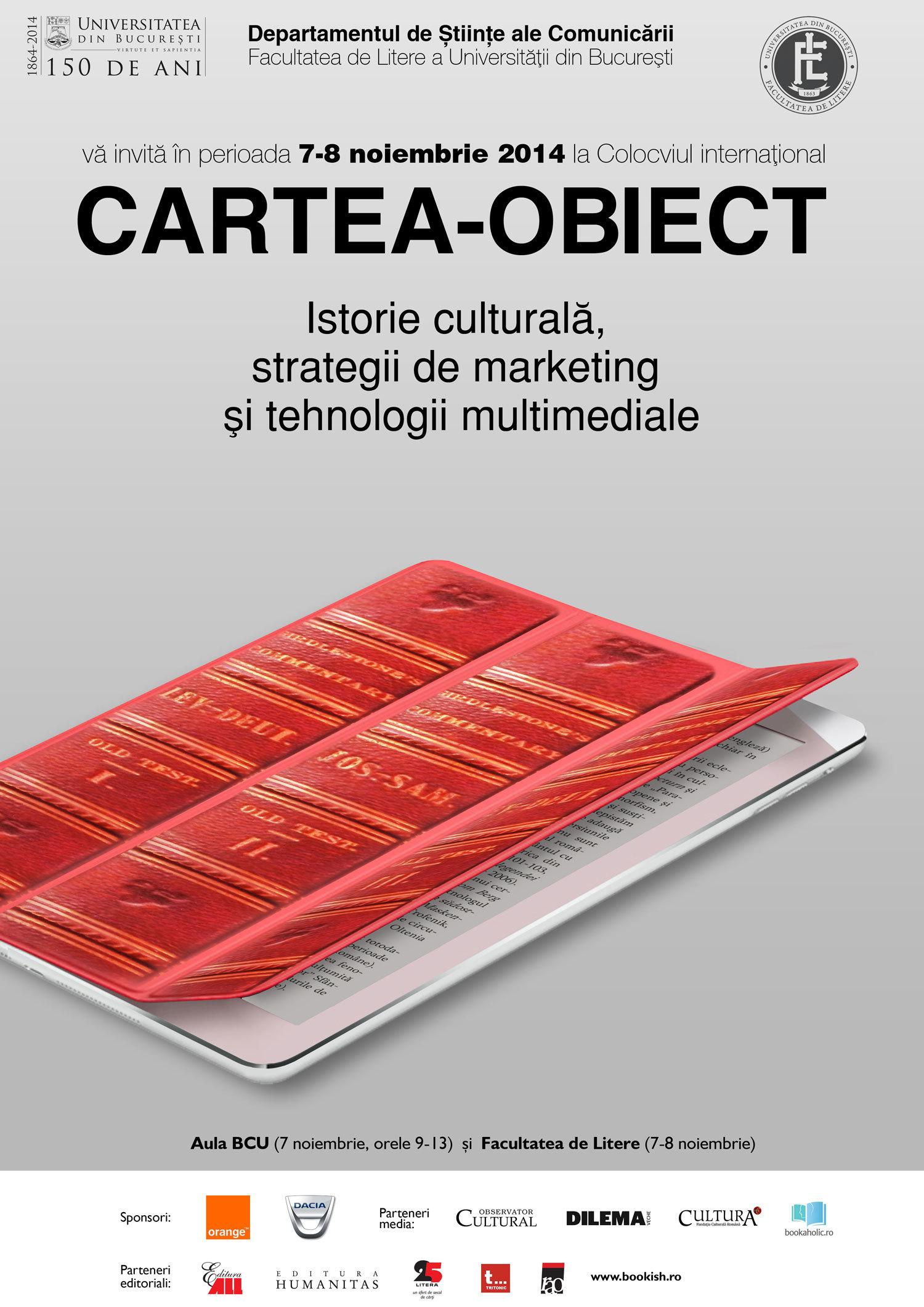 """Colocviul internațional """"Cartea-Obiect. Istorie culturală, strategii de marketing și tehnologii multimediale"""""""