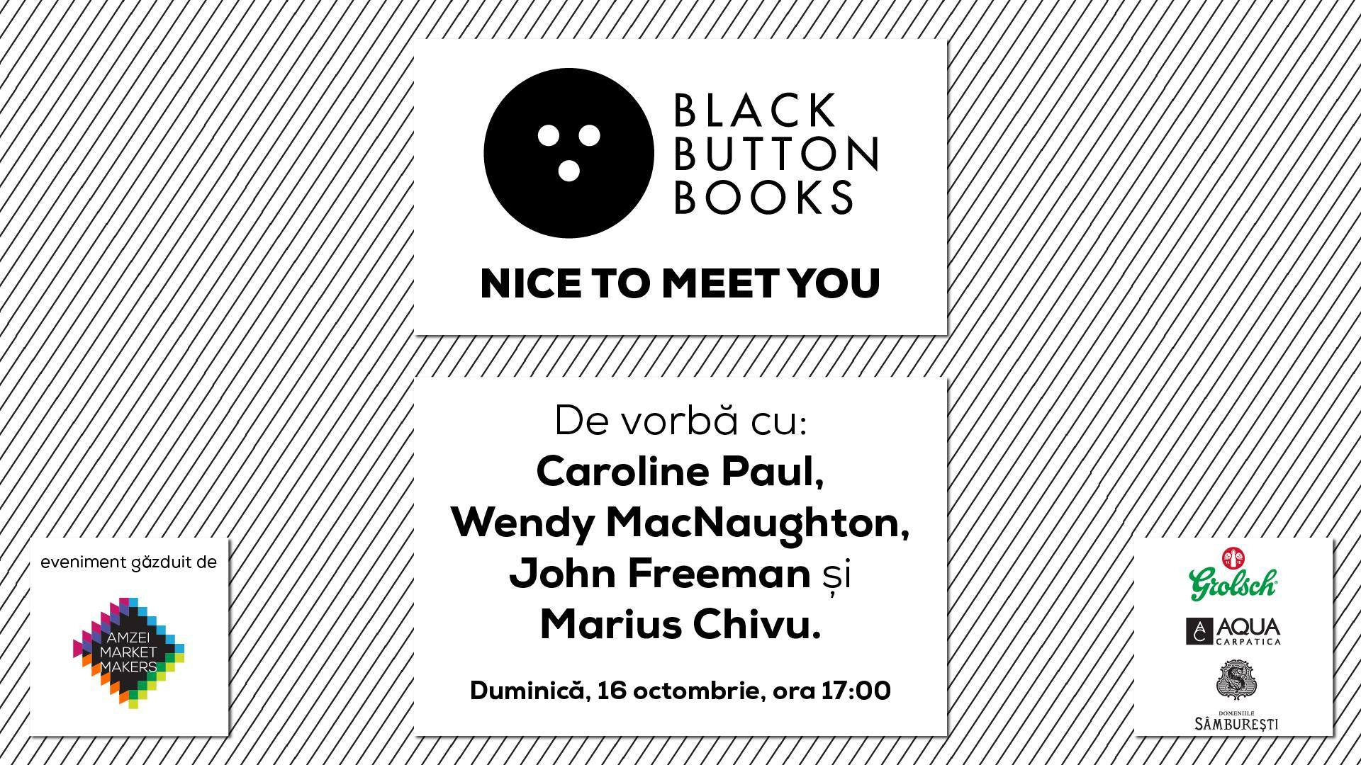 Nice to meet you! Lansare Editura Black Button Books