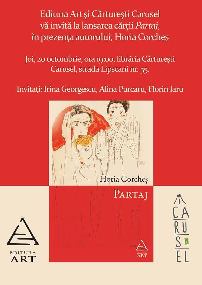 """Lansarea romanului """"Partaj"""", de Horia Corcheș"""