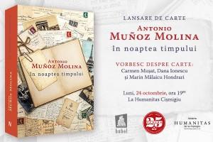"""Lansare """"În noaptea timpului"""", de Antonio Muñoz Molina"""