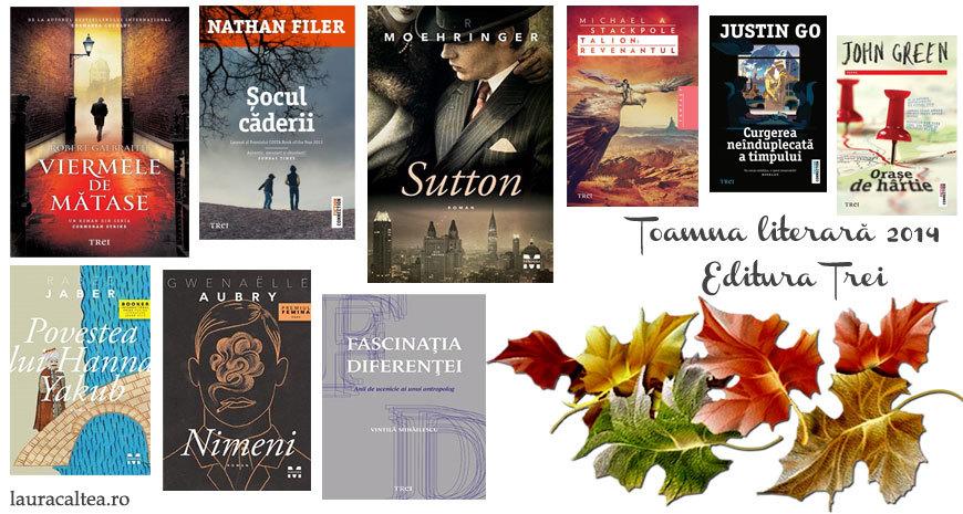 Toamna literară 2014 – Noutăți la Editura Trei