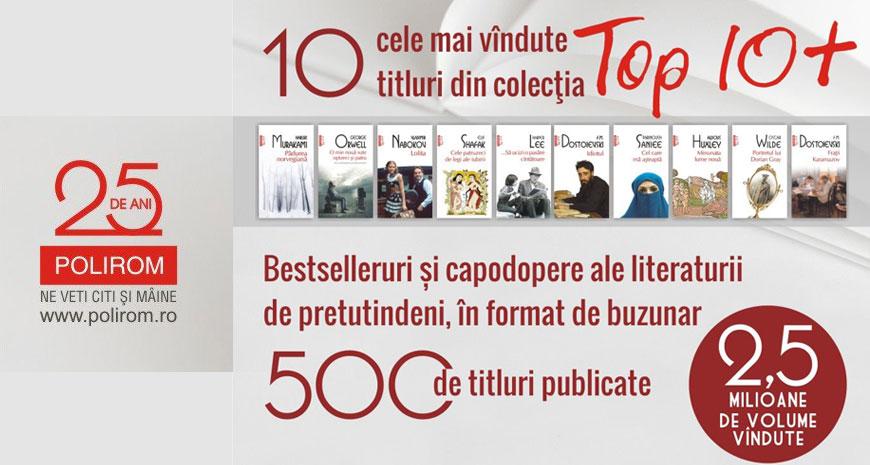 """Concurs Editura Polirom: aniversare 500 de titluri apărute în colecția """"Top 10+"""""""