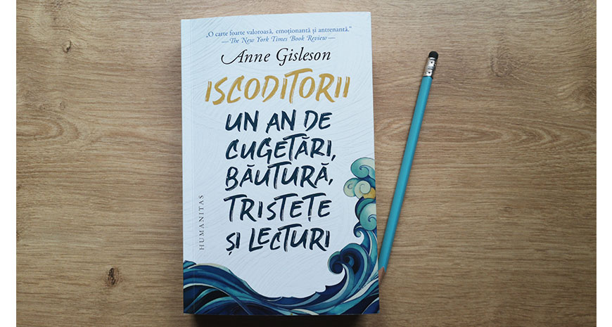 "Concurs Humanitas: ""Iscoditorii"", de Anne Gisleson [încheiat]"