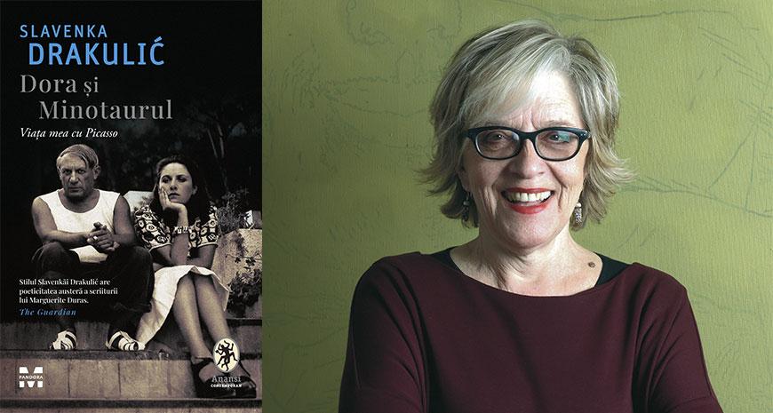 """""""Dora și Minotaurul. Viața mea cu Picasso"""", de Slavenka Drakulić (fragment în avanpremieră)"""
