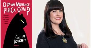 """""""O să-mi mănânce pisica ochii? Răspunsuri la întrebări mari și mici despre moarte"""", de Caitlin Doughty"""